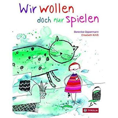 Permalink auf:Wir wollen doch nur spielen, von Berenike Oppermann und Elisabeth Kihßl