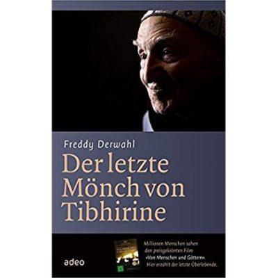 Permalink auf:Der letzte Mönch von Tibhirine, von Freddy Derwahl