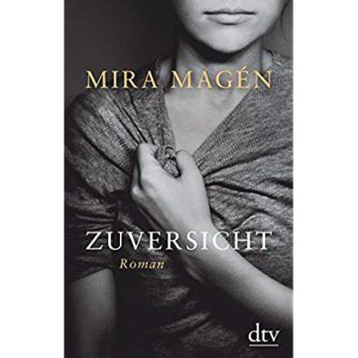 Permalink auf:Zuversicht, von Mira Magén