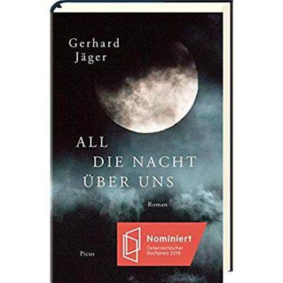 Permalink auf:All die Nacht über uns, von Gerhard Jäger