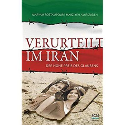 Permalink auf:Verurteilt im Iran, von Maryam Rostampour und Marziyeh Amirizadeh