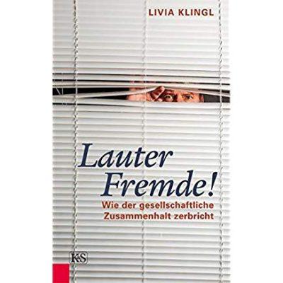 Permalink auf:Lauter Fremde! von Livia Klingl