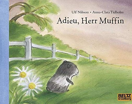 Permalink auf:Adieu, Herr Muffin, von Ulf Nilsson und Anna-Clara Tidholm