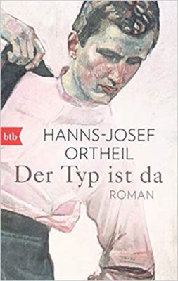 Permalink auf:Der Typ ist da, von Hanns-Josef Ortheil