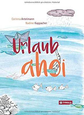 Permalink auf:Urlaub ahoi, von Corinna Antelmann und Nadine Kappacher