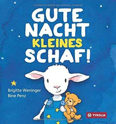 Permalink auf:Gute Nacht kleines Schaf! von Brigitte Weninger und Bine Penz