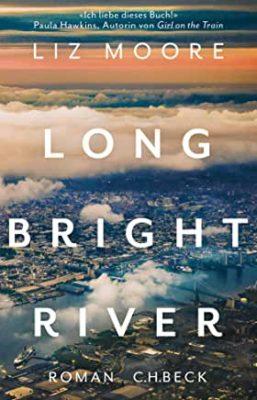 Permalink auf:Long Bright River, von Liz Moore