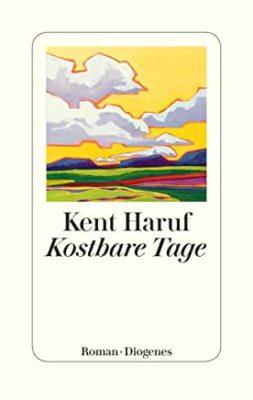 Permalink auf:Kostbare Tage, von Kent Haruf