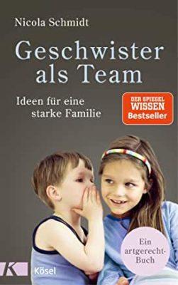 Permalink auf:Geschwister als Team. Ideen für eine starke Familie, von Nicola Schmidt
