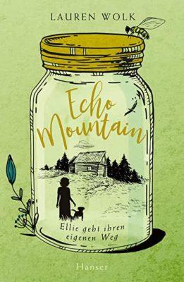 Permalink auf:Echo Mountain. Ellie geht ihren eigenen Weg, von Lauren Wolk