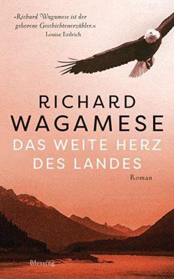 Permalink auf:Das weite Herz des Landes, von Richard Wagamese