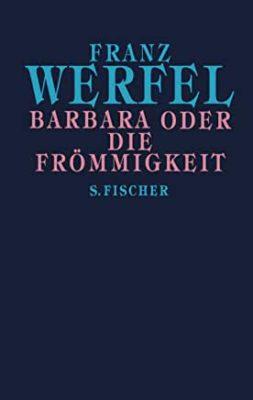 Permalink auf:Barbara oder die Frömmigkeit, von Franz Werfel
