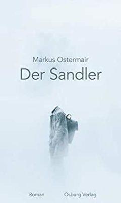 Permalink auf:Der Sandler, von Markus Ostermair
